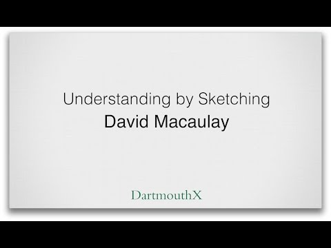 David Macaulay - Understanding By Sketching