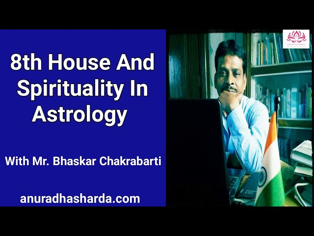 8th House and spirituality in astrology with Bhaskar Da