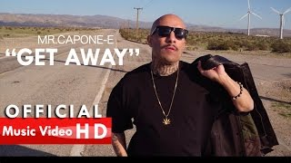 Mr.Capone-E- Get Away Feat. Los Twiinz (Official Music Video)