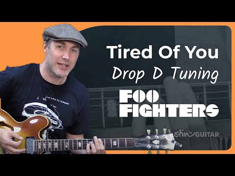 Foo Fighters - Tired Of You Guitar Lesson Tutorial - Chords Strumming Drop D Tuning Dave Grohl