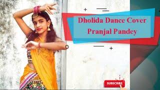 Dholida | Pranjal Pandey | Dance cover | Happy NAVRATRI