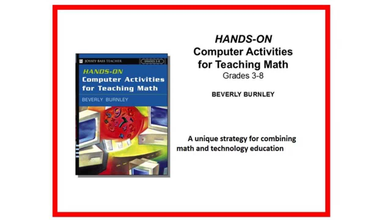 HANDS-ON COMPUTER ACTIVITIES FOR TEACHING MATH\