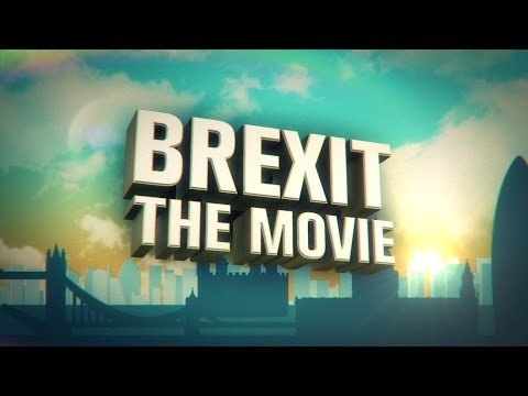 BREXIT THE MOVIE - FULL FILM - Martin Durkin Crowdfunded Documentary