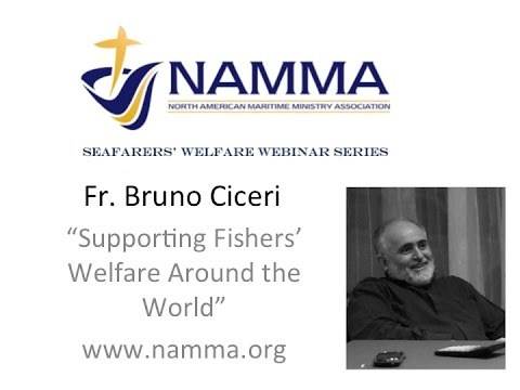NAMMA Webinar - Fr. Bruno Ciceri - Fishers' Welfare Worldwide
