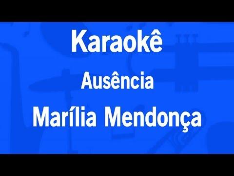 Karaokê Ausência - Marília Mendonça