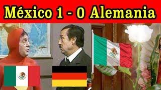 MEMES México-Alemania 1-0 Mundial Rusia 2018