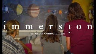 Immersion en école démocratique - Éducation