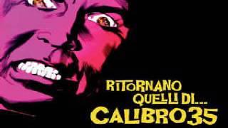 Calibro 35 Milano Odia La Polizia Non Puo Sparare
