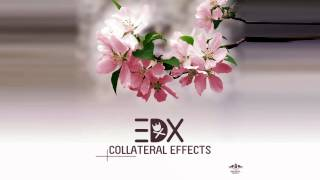 Скачать EDX Collateral Effects Original Mix