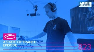 A State Of Trance Episode 823 (#ASOT823)