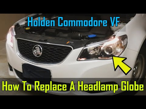 Headlamp Globe Replacement - Holden Commodore VF  - How To DIY