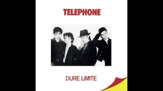 TELEPHONE - Dure limite (Audio officiel)