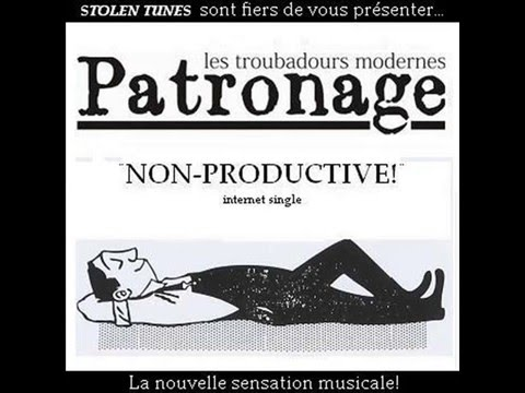 Patronage - Non-Productive!