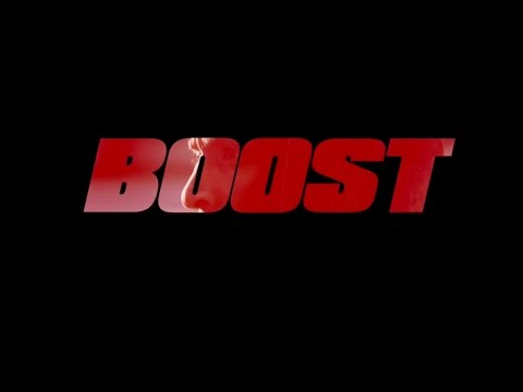 BOOST - A film by Darren Curtis - Official Trailer
