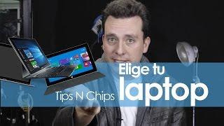 Cómo elegir una laptop - #TipsNChips con @japonton