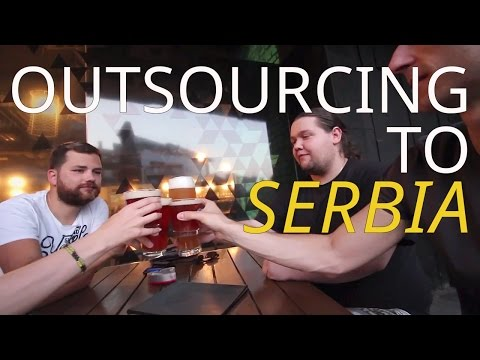 Outsourcing to Serbia? We Asked A Local - Balkan Road Trip 2016