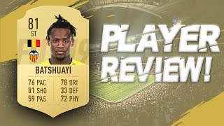 FIFA 19 - 81 RATED MICHY BATSHUAYI PLAYER REVIEW | FIFA 19 ULTIMATE TEAM PLAYER REVIEW