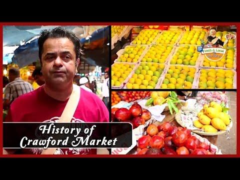 History of Crawford Market | Markets in Mumbai | Fresh & Local by Vicky Ratnani