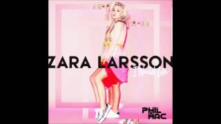 Zara Larsson - I Would Like (Phil Mac Remix) [Free Download In Comments]