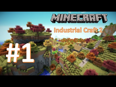 Minecraft [Industrial Craft 2]: #1 [Начало] - YouTube