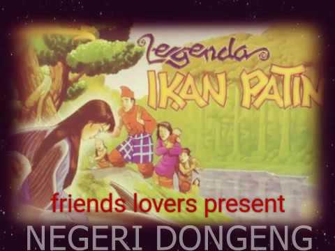 NEGERI #DONGENG ~ Dongeng Indonesia,  Asal Usul Ikan Patin