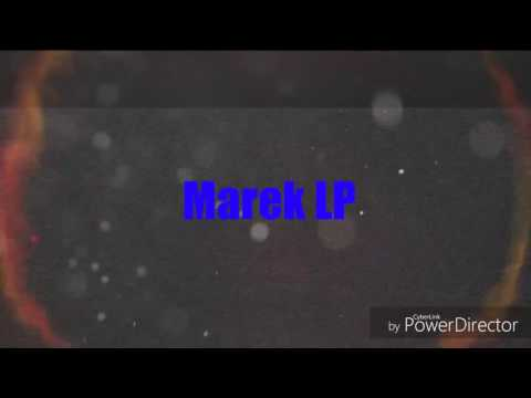 [Marek LP] moje Intro 3