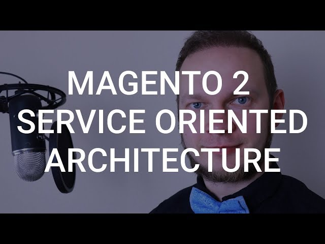 Magento 2 Payments Refactoring using Service Oriented Architecture