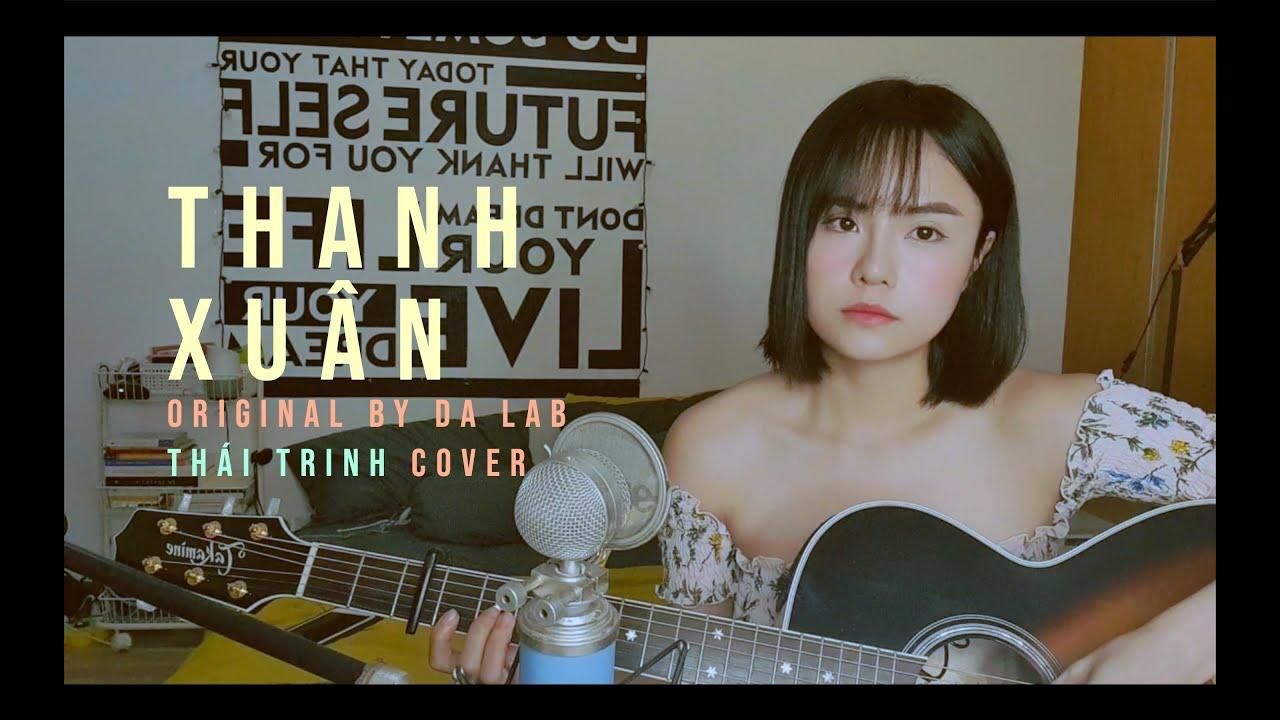 THANH XUÂN - Da LAB - THÁI TRINH COVER
