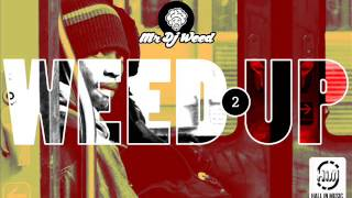 WEED UP vol.2 by Mr Dj Weed - Rap _ Hip Hop