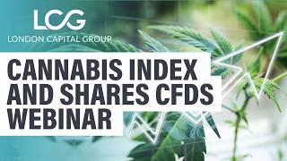 Cannabis index & shares CFDs webinar