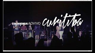 Colo de Deus - Ao Vivo - Lançamento do DVD em Curitiba