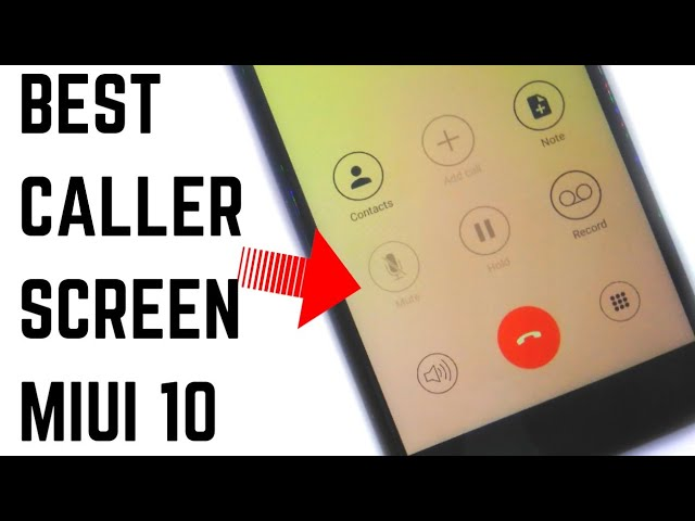 Best 3 Theme That Change Your Calling Screen On Miui 10 | Redmi Note 4 #1