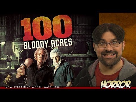 100 Bloody Acres - Movie Review (2012)