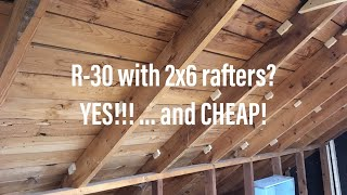 Getting R-30 in an attic suite with 2x6 ceiling rafters