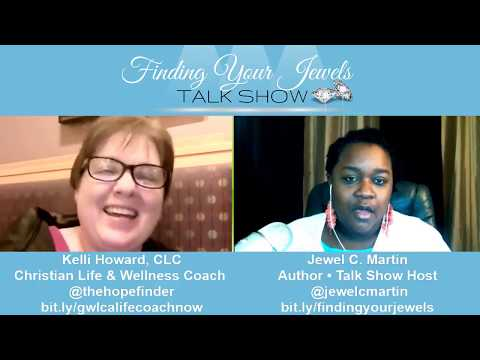 Finding Your Jewels Talk Show With Kelli Howard, CLC