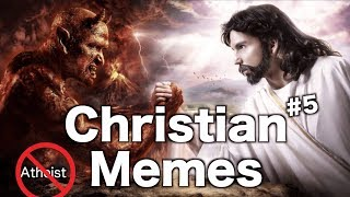 Christian Memes to get you through the day (#6)