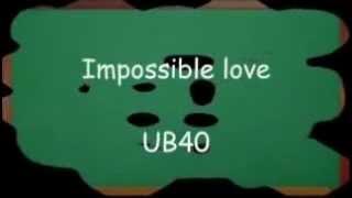 Impossible Love (subtitulado al español)