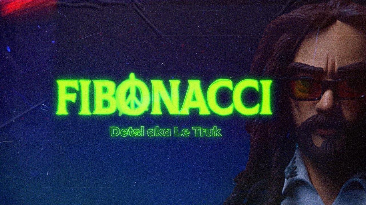 Detsl aka Le Truk - Fibonacci (Teaser)