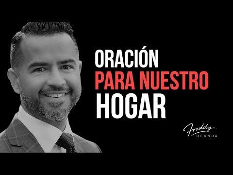 Oración para nuestro hogar - Freddy DeAnda
