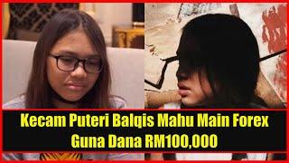 Netizen Terkejut Puteri Balqis Mahu Main Forex Guna Dana RM100,000