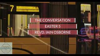 Easter 5 | Revd. Iain Osborne