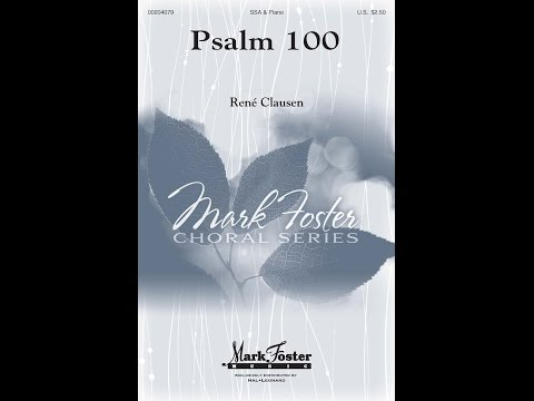 Psalm 100 (SSA) - by René Clausen