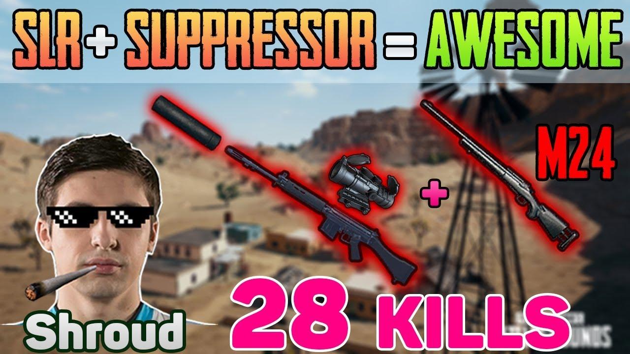 SLR SUPPRESSOR + M24 - Shroud 28 kills wins SOLO FPP [Apr-30] - PUBG HIGHLIGHT TOP 1 #97