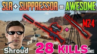 SLR SUPPRESSOR + M24 - Shroud 28 kills wins SOLO FPP [Apr-30] - PUBG HIGHLIGHT TOP 1 #97