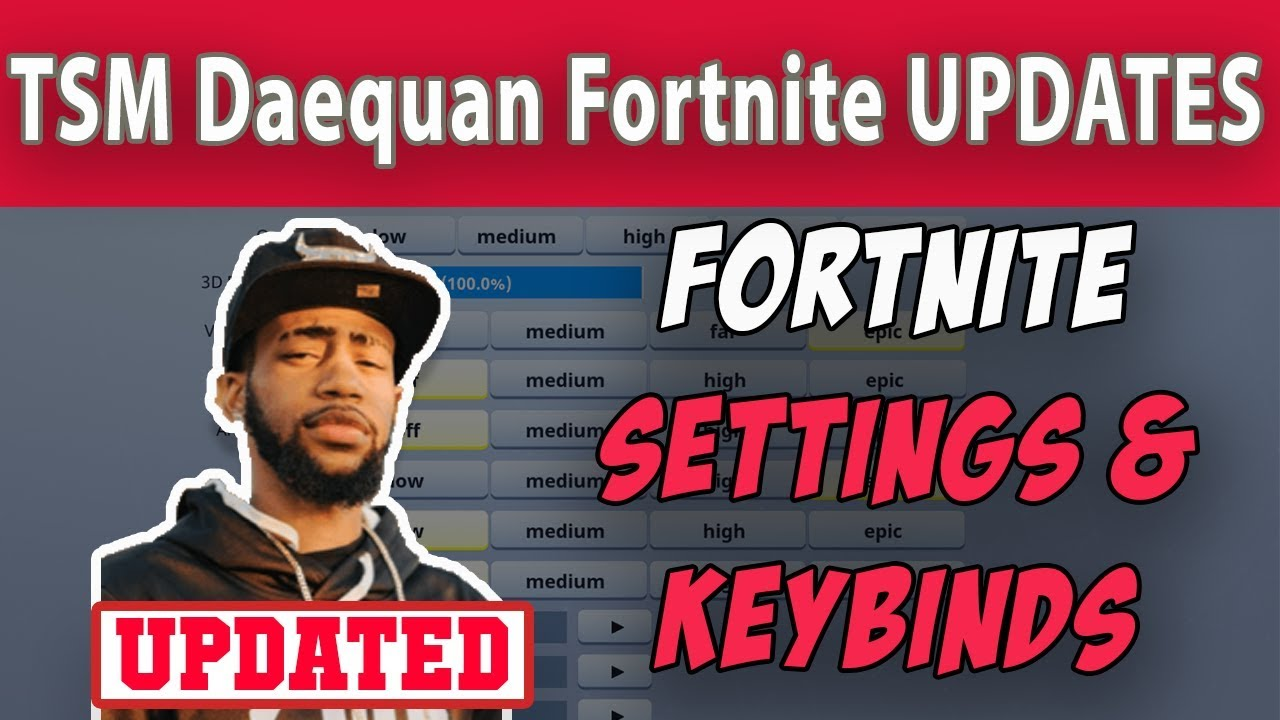 Daequan Fortnite Settings and Keybinds (Updated August 2019)