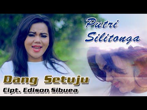 Keren - Lagu Batak Terbaru 2018 - DANG SETUJU - Putri Silitonga - Karya EDISON SIBUEA