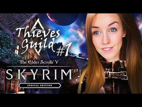 SKYRIM SPECIAL EDITION - THIEVES GUILD EP 1! - Lydia gone ROGUE!?