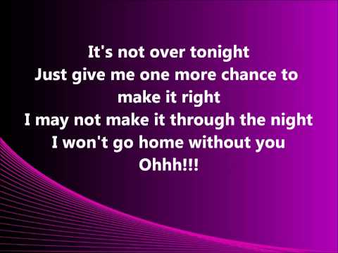 I Won't Go Home Without You- Maroon 5 (Lyrics)