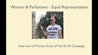 Frances Scott & The 50 50 Parliament Campaign