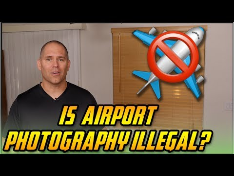 Is Airport or Airline Photography Illegal?
